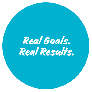 Real goals. Real results.