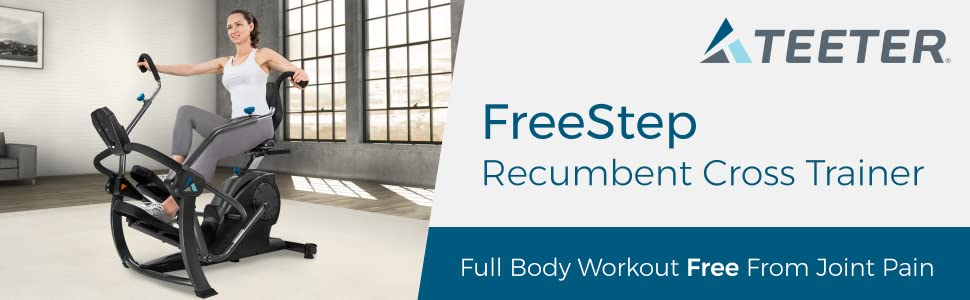 Teeter FreeStep Recumbent Cross Trainer. Full-Body Workout Free From Joint Pain