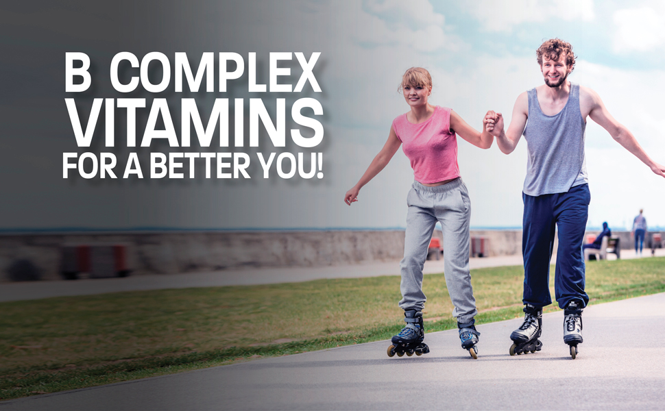 B Complex vitamins for a better you!